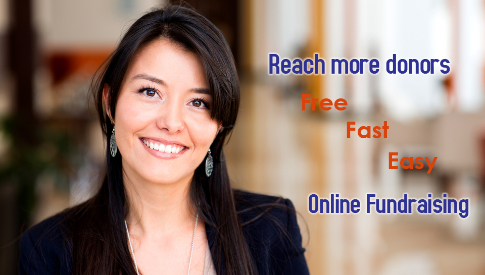 Reach more donors with online fundraising that is FREE to use, FAST to set up, and EASY to organize